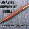 amazing woodworking hobbies
