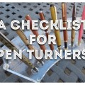 checklist for pen turners