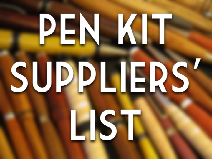 Pen kit suppliers' list