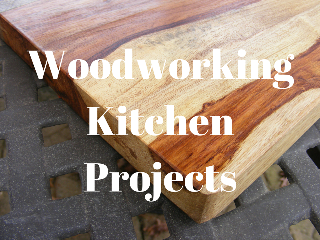 woodworking kitchen projects